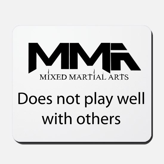 MMA Does Not Play Well With o Mousepad