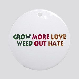 Grow More Love Round Ornament