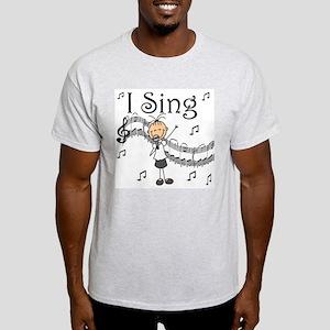I Sing (FEMALE) Light T-Shirt