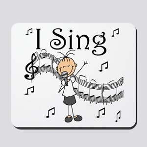 I Sing (FEMALE) Mousepad