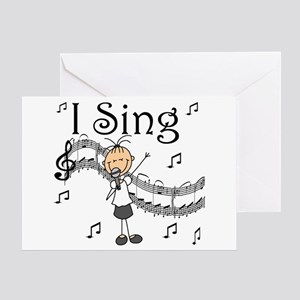I Sing (FEMALE) Greeting Card
