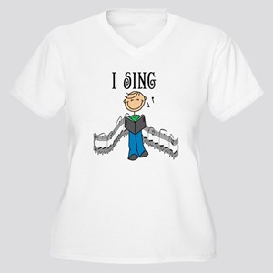 I Sing (MALE) Women's Plus Size V-Neck T-Shirt