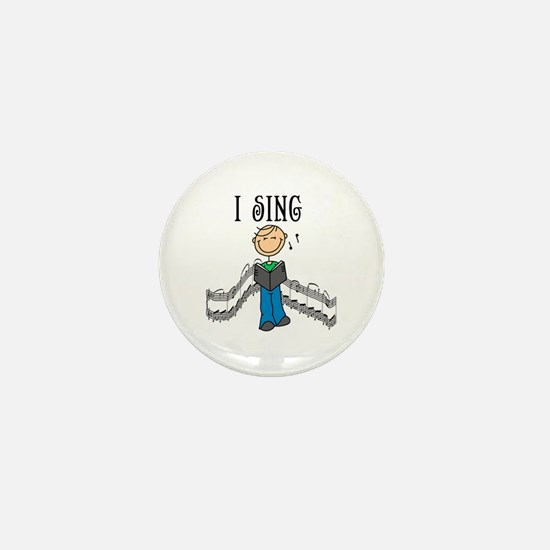 I Sing (MALE) Mini Button