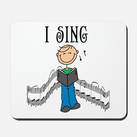 I Sing (MALE) Mousepad