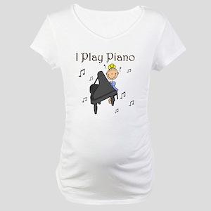 I Play Piano Maternity T-Shirt