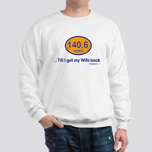 140.6 Wife Sweatshirt
