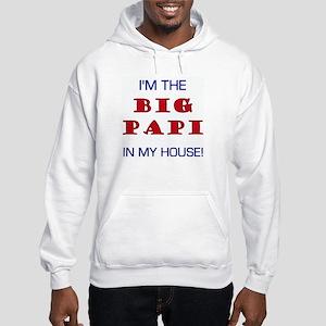 I'm The Big Papi... Hooded Sweatshirt