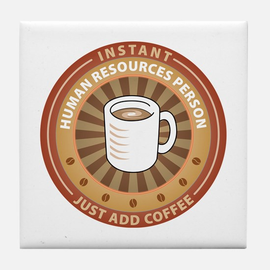 Instant Human Resources Person Tile Coaster