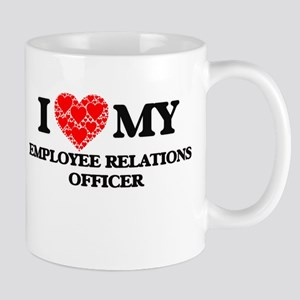 I Love my Employee Relations Officer Mugs
