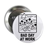 Bad Day at Work Button