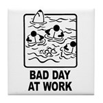 Bad Day at Work Tile Coaster