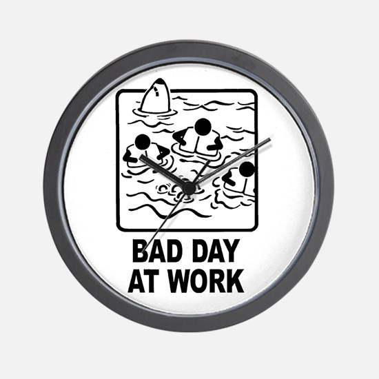 Bad Day at Work Wall Clock