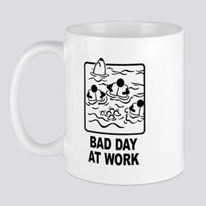 Bad Day at Work Mug