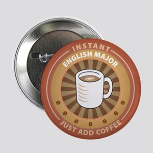 "Instant English Major 2.25"" Button (10 pack)"