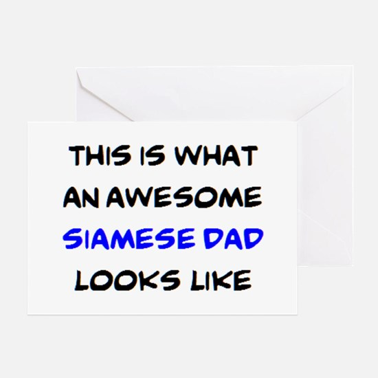 awesome siamese dad Greeting Card