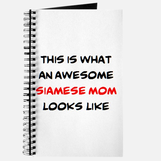 awesome siamese mom Journal