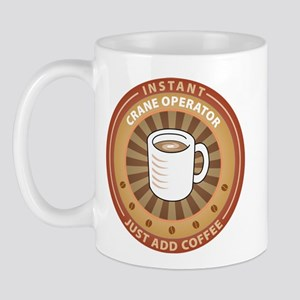 Instant Crane Operator Mug
