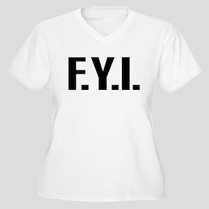 """FYI"" Women's Plus Size V-Neck T-Shirt"