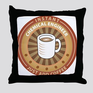 Instant Chemical Engineer Throw Pillow