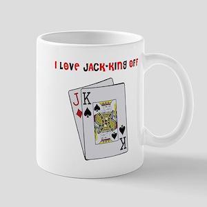 """""""I Love Jack-King Off"""" Mug"""