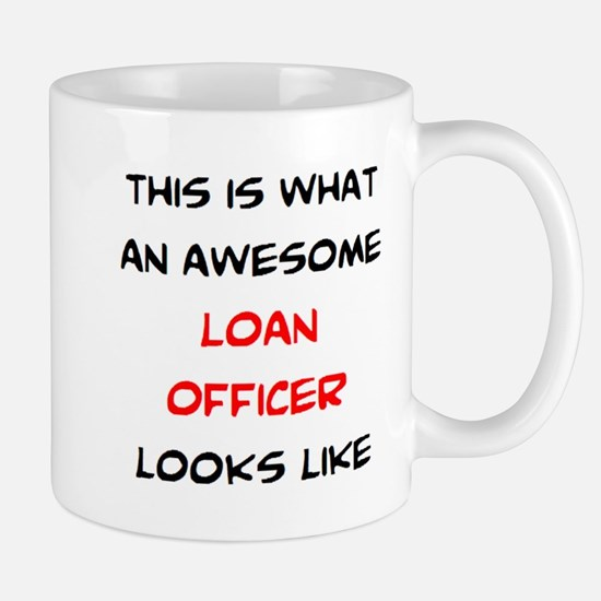 awesome loan officer Mug