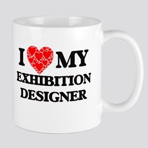 I Love my Exhibition Designer Mugs