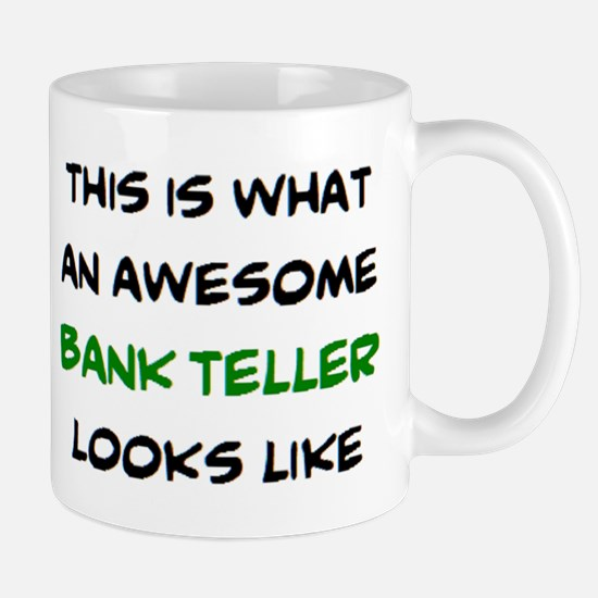 awesome bank teller Mug