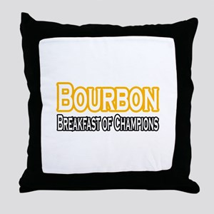 """Bourbon. Breakfast..."" Throw Pillow"