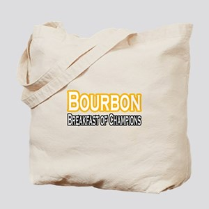 """Bourbon. Breakfast..."" Tote Bag"