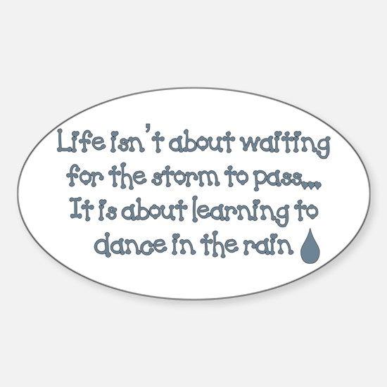 Dance In The Rain Oval Decal