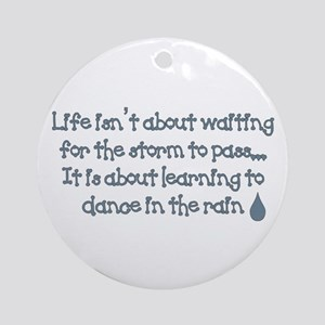 Dance In The Rain Ornament (Round)