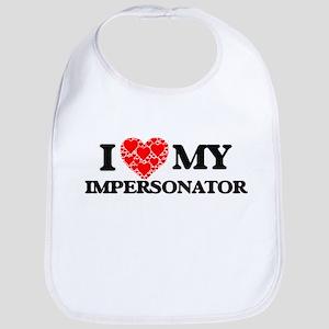 I Love my Impersonator Baby Bib