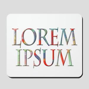 Lorem Ipsum Mousepad