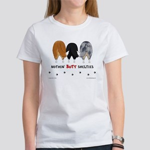 Nothin' Butt Shelties Women's T-Shirt