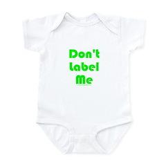 Don't Label Me Infant Bodysuit