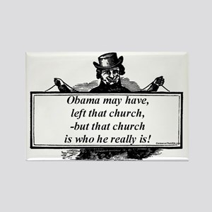 """""""Obama Quit His Church"""" Rectangle Magnet"""