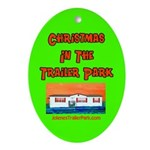 Christmas In The Trailer Park Ornament