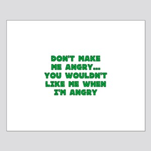 Don't Make Me Angry Small Poster