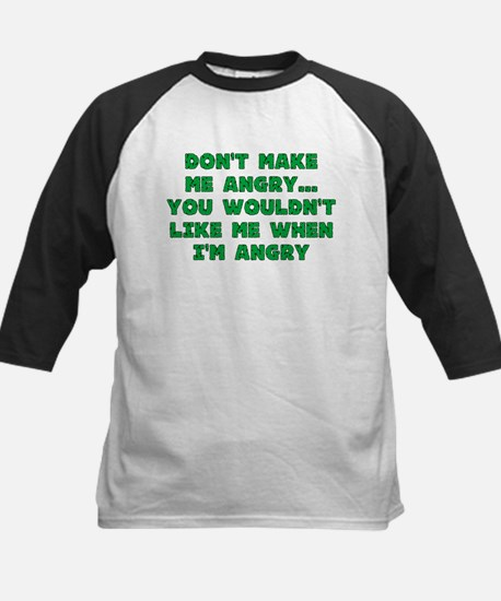 Don't Make Me Angry Kids Baseball Jersey