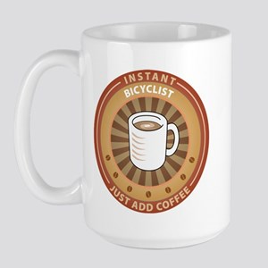 Instant Bicyclist Large Mug
