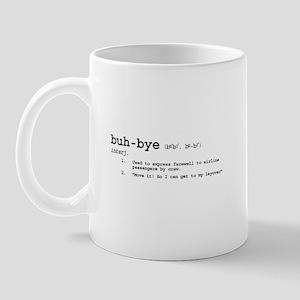 Buh-Bye! Mug