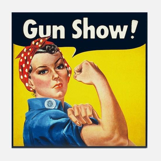 Rosie Riveter Gun Show Tile Coaster