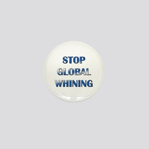 Stop Global Whining Mini Button