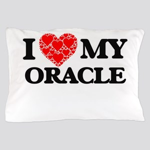 I Love my Oracle Pillow Case
