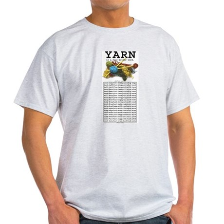 Yarn is a 4 Letter Word Light T-Shirt
