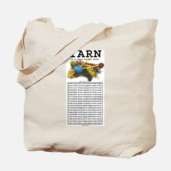 Yarn is a 4 Letter Word Tote Bag