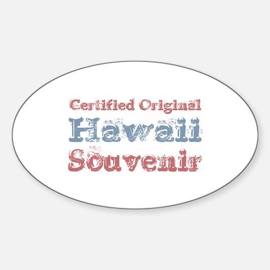 Certified Hawaii Souvenir Oval Decal