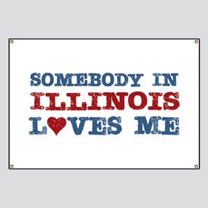 Somebody in Illinois Loves Me Banner