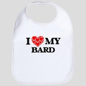 I Love my Bard Baby Bib