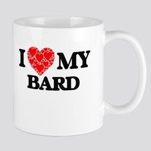 I Love my Bard Mugs